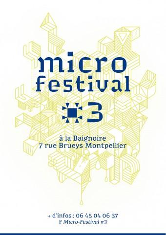 Micro-Festival#3 du 11 au 13/02/2016 @ Montpellier