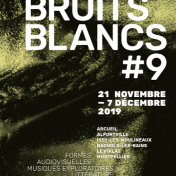 Bruits Blancs #9